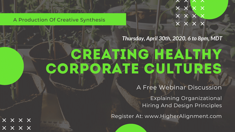 Picture of Creating Healthy Corporate Cultures * - Free Intro to Organizaitonal Hiring & Design