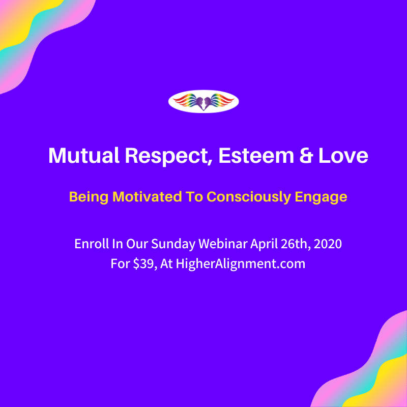 Picture of Bridging Social Distancing Part 3:  Mutual Respect, Esteem and Love